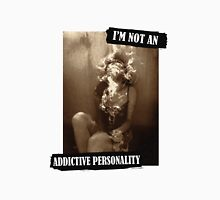 Addictive Personality Womens Fitted T-Shirt