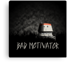 Bad Motivator Canvas Print