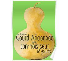 Gourd a·fi·ci·o·na·do Poster