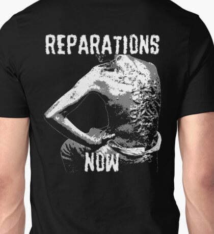 REPARATIONS NOW BATTERED SLAVE BACK SHIRT. (DARK) Unisex T-Shirt