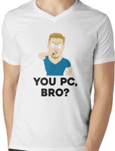 You PC, bro? Mens V-Neck T-Shirt