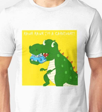 Rawr Rawr I'm a 'Car'nivore ! Unisex T-Shirt
