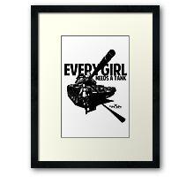 Every Girl Needs a Tank Framed Print