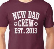 NEW DAD CREW EST 2013 White Unisex T-Shirt