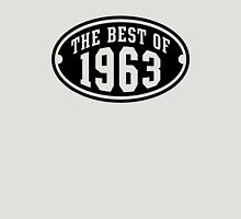THE BEST OF 1963 Birthday T-Shirt Black Unisex T-Shirt