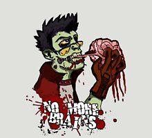 No More Brains T-Shirt