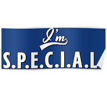 I'm S.P.E.C.I.A.L. Poster