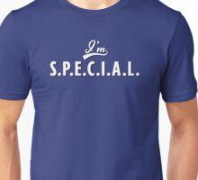 I'm S.P.E.C.I.A.L. Unisex T-Shirt