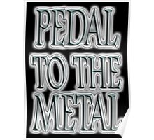 Pedal to the Metal, on BLACK, Cars, Speed, Motoring, Racing, Formula 1 Poster