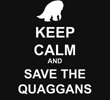 Keep Calm and save the quaggans Unisex T-Shirt