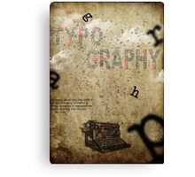 Simply typography Canvas Print