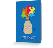 boom headshot Greeting Card