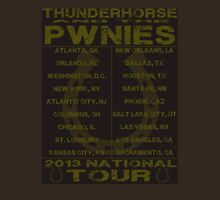 Thunderhorse and the Pwnies Unisex T-Shirt