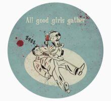 Bioshock - Good Girls Gather (sticker) by Carrie Wilbraham