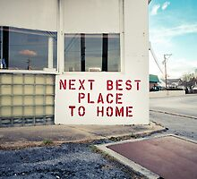 Next Best Place To Home by Chris Bavaria