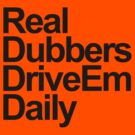 Real Dubbers DriveEm Daily by Barbo