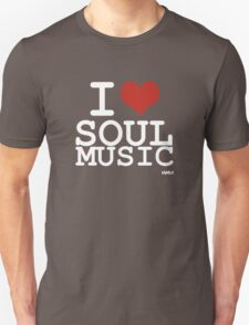 I love Soul Music T-Shirt