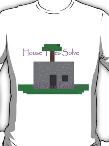 House Trees T-Shirt