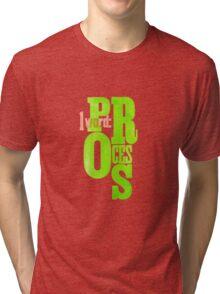 One Word: Process Tri-blend T-Shirt