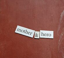 Mother and Hero by Lillie Halton
