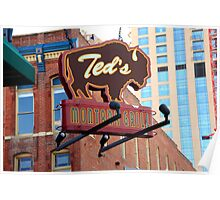 Denver - Ted's Montana Grill Poster