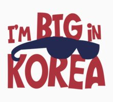 I'm BIG  in KOREA by jazzydevil