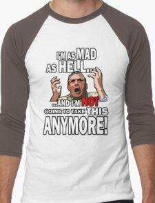 Mad As Hell Men's Baseball ¾ T-Shirt