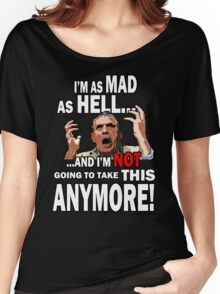 Mad As Hell Women's Relaxed Fit T-Shirt