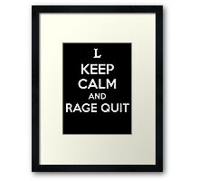 Keep Calm and Rage Quit Framed Print