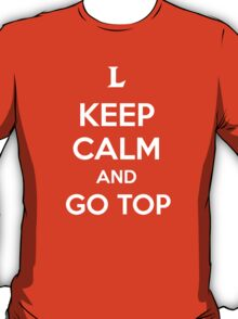 Keep Calm and Go Top T-Shirt