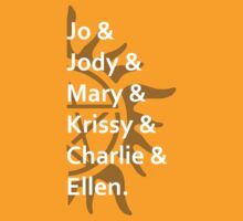 Jo & Jody & Mary... by Kellyanne