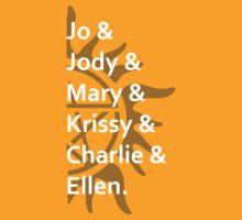 Jo & Jody & Mary... by Kellyanne