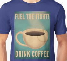 Fuel the Fight! Unisex T-Shirt