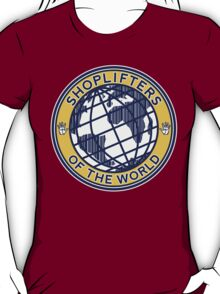 Shoplifters Of The World T-Shirt