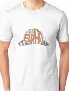 It's an ear hat John Unisex T-Shirt