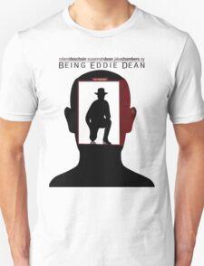 Being Eddie Dean T-Shirt