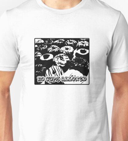 no cops allowed Unisex T-Shirt