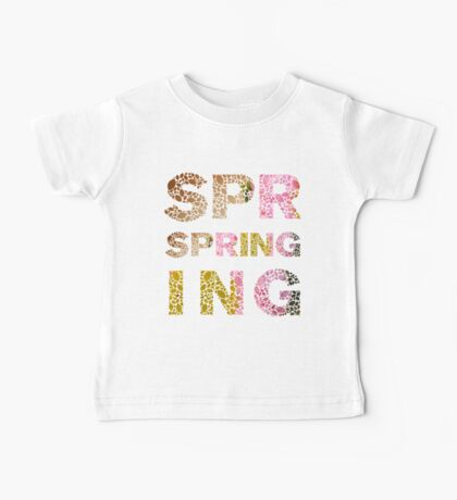 Spring #1 Baby Tee