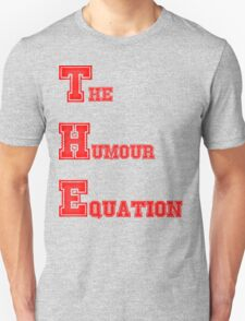 The Humour Equation (simple Design) T-Shirt