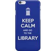 Keep calm and go to the library! iPhone Case/Skin
