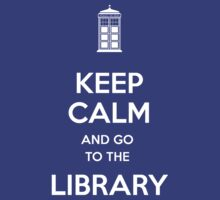 Keep calm and go to the library shirt by Laurel Eby