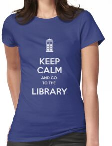 Keep calm and go to the library shirt Womens Fitted T-Shirt
