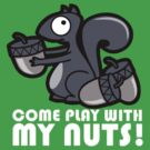 play with mah nuts by Vinizzz