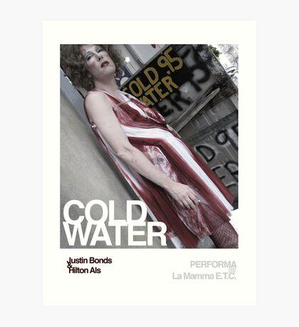 Cold Water - Justin Bonds Art Print