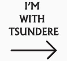 I'm with Tsundere by sammisonfire