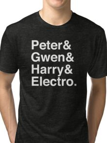 Peter & Gwen & Harry & Electro. (inverse) Tri-blend T-Shirt