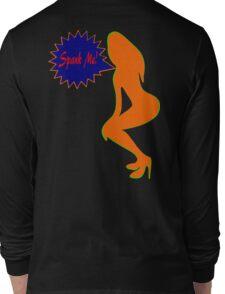 ★ټSpank Me-Naughty Bewitching Woman on Stiletto Heels Clothing & Stickersټ★ Long Sleeve T-Shirt