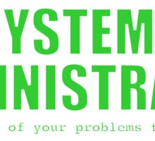 Systems Administrator (Green) Sticker