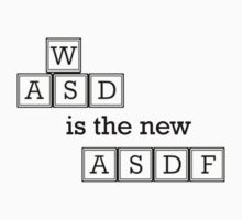 WASD is the new ASDF Kids Clothes