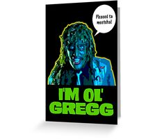 Old Gregg Greeting Card